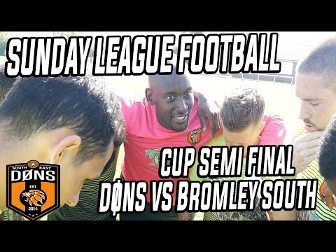 SE DONS CUP SEMI FINAL 'Its Just Sunday League' - Sunday league Football