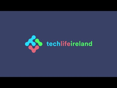 Tech/Life Ireland | One of the World's Fastest Growing Tech Hubs