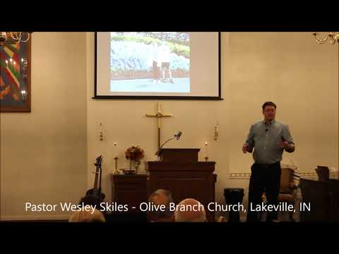 Wesley Skiles Graphic Tees Sermon Intro Oct 15 2017 Olive Branch Church Lakeville, IN