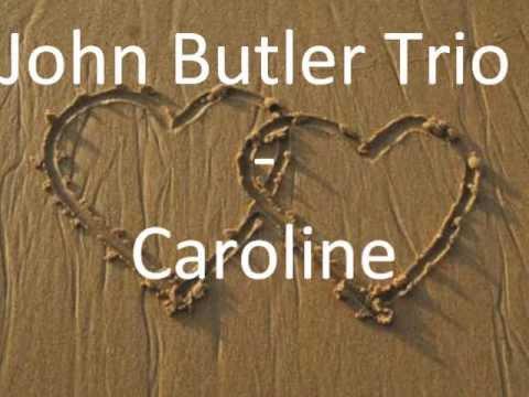 John Butler Trio - Caroline lyrics