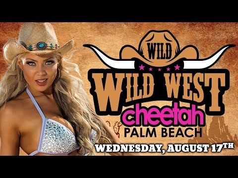 Wild Wild West Party @ Cheetah Palm Beach