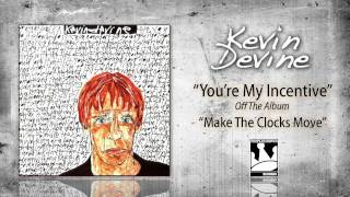 Watch Kevin Devine Youre My Incentive video