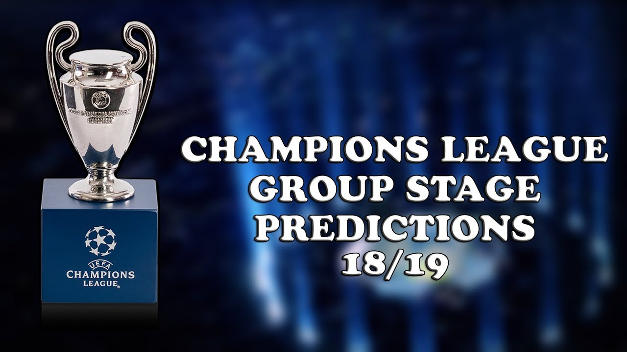 Who Will Win Champions League 2019   Champions League Group Stage  Predictions