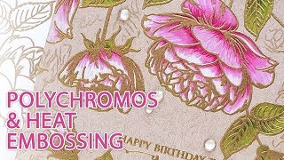 Polychromos & Heat Embossing - One Layer Card with Gina K Designs Stamps