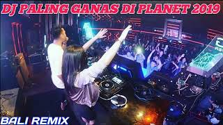 DJ PALING GANAS DI PLANET 2019 - DJ REMIX TERBARU BREAKBEAT 2019-2020