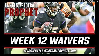 Week 12 Waiver Wire - Fantasy Football
