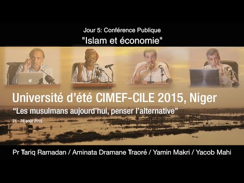 "Conférence ""Islam et économie"" Tariq Ramadan / Aminata Dramane Traoré / Yamin Makri / Yacob Mahi"