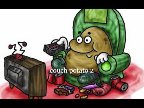The Couch Potato Song