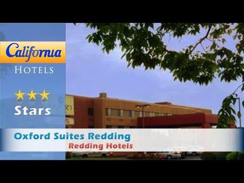 Oxford Suites Redding, Redding Hotels - California