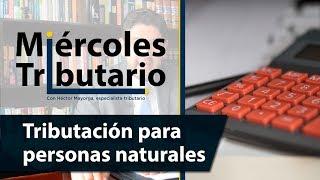 Tributación para personas naturales | Miércoles tributario Acoset