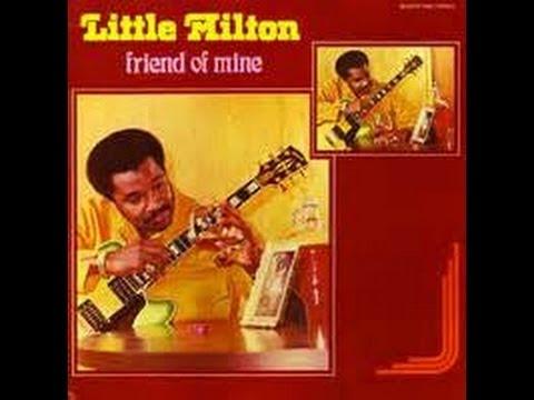 Little Milton - End Of The Rainbow