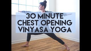 30 Minute Chest Opening Vinyasa Yoga Practice