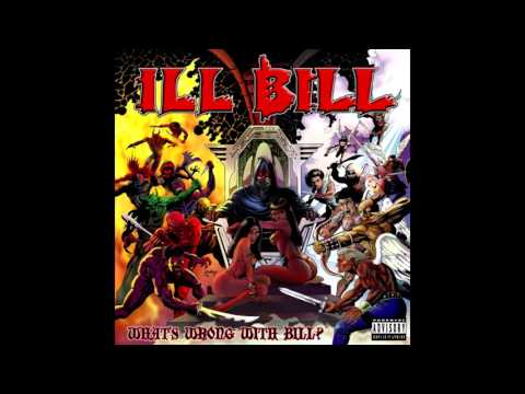 Ill Bill - Whats Wrong With Bill? (Full album)