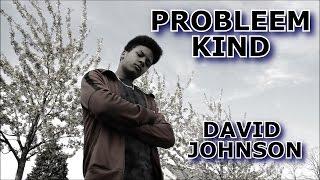 David Johnson - Probleemkind (Official Music Video)