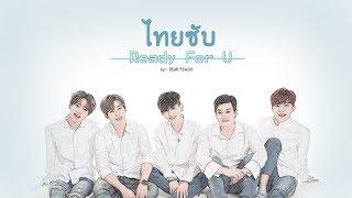 [Thai Sub] U-KISS - Ready for U (? ??? ??)