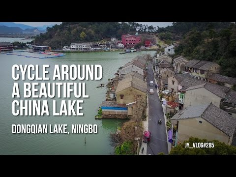 CYCLING around a BEAUTIFUL LAKE in CHINA| DongQian Lake