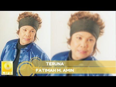 Fatimah M. Amin - Teruna (Official Audio)