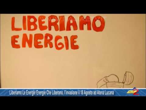Liberiamo Le Energie Energie Che Liberano, l'invasione il 18 Agosto ad Atena Lucana