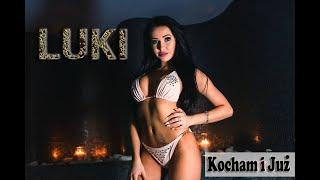 Gambar cover LUKI  -  KOCHAM I JUŻ  (NOWOŚĆ  2018 ! ! ! )