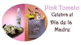 Pink Tomato Celebra el dia de las MADRES Thumbnail