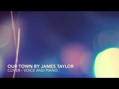 Our Town (Cover - Voice and Piano)