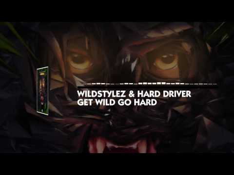 Wildstylez & Hard Driver - Get Wild Go Hard (Official Video)