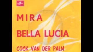 Cock Van Der Palm - Mira