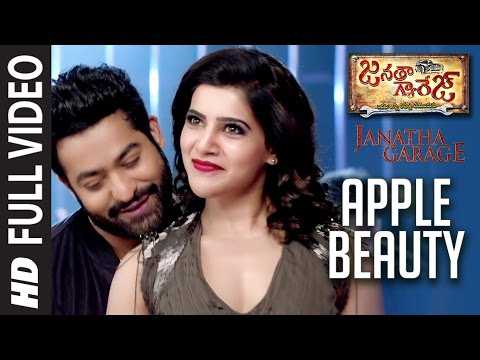 Apple Beauty Full Video Song || 'Janatha Garage' || Jr. NTR, Samantha, Mohanlal || DSP Hit Songs