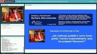 Webinar 84 - Barbara Mierosławska - Jak rozliczać podatki z rynku forex i handlu kryptowalutami