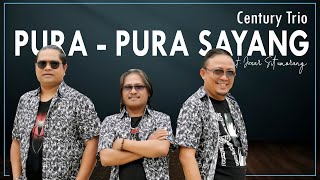 Century Trio - Pura - Pura Sayang (Lagu Batak Terbaru 2021 Official MV)