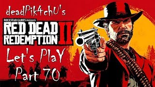 Let's Play Red Dead Redemption 2 | deadPik4chU's Red Dead Redemption 2 Part 70