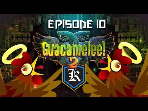 Guacamelee! 2: Episode 10 - Pollo Powered Juan  