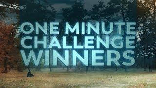 One Minute Challenge Winners
