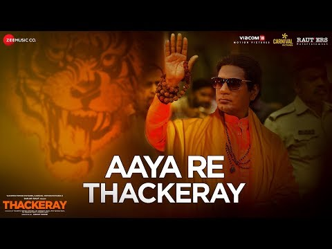 Aaya Re Thackeray | Thackeray | Nawazuddin Siddiqui & Amrita Rao | Nakash Aziz |  Rohan Rohan