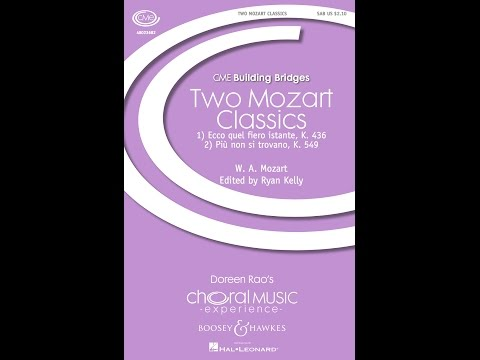 Two Mozart Classics, 1. Ecco quel fiero istante - Edited by Ryan Kelly