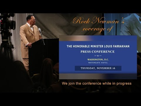 Minister Louis Farrakhan Press Conference Nov.  2017