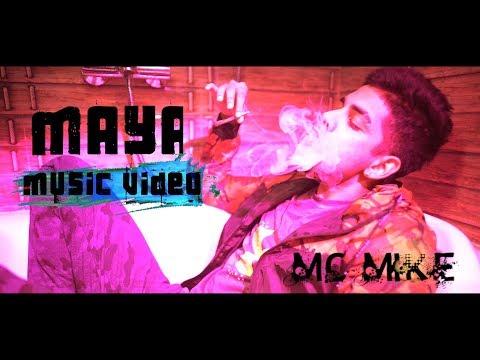 MAYA – MC MIKE Shot by Abhishek Pallati mp3 letöltés