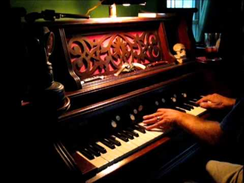 Just Another Sucker On The Vine - Tom Waits cover on Pump Organ