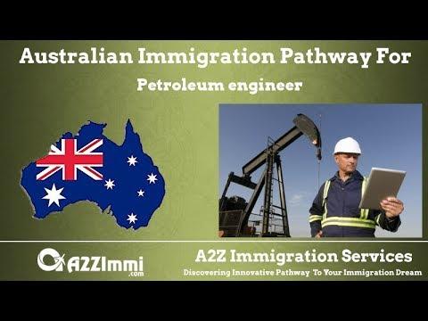 Petroleum Engineer | 2020 | PR / Immigration requirements for Australia
