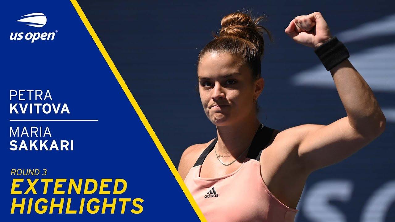 Petra Kvitova vs Maria Sakkari Extended Highlights | 2021 US Open Round 3