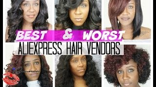 BEST & WORST Aliexpress Hair EVER!!!! 8 ALIEXPRESS HAIR VENDORS(Hey Luvs!! This is a video of the BEST & WORST Aliexpress hair I ever received. I have reviewed a lot of Aliexpress hair companies and YASSSS I have ..., 2016-06-25T22:46:30.000Z)