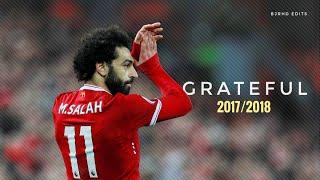 Mo Salah - SUBLIME | 2017/2018 | NEFFEX - Grateful | HD