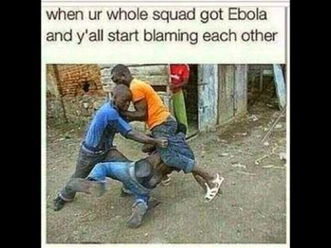 hqdefault ebola memes youtube,Funny Ebola Memes