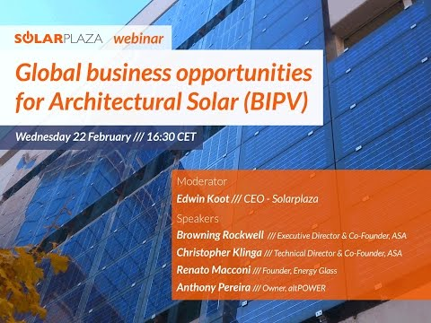 Solarplaza Webinar: Global business opportunities for Architectural Solar (BIPV)