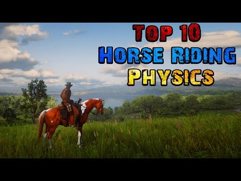 Top 10 Games With The Best Horse Riding Physics ( Part II )