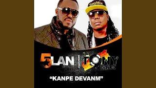 Kanpe devanm (feat. Tony Mix)