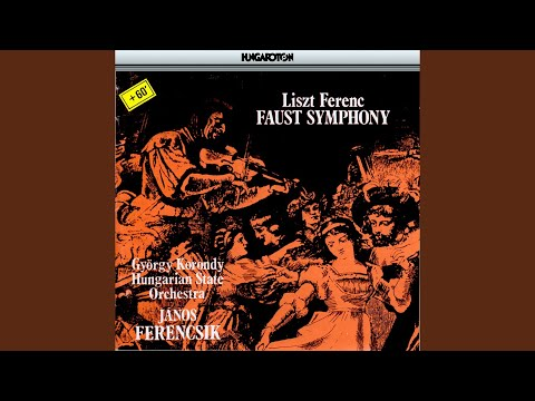 Faust Symphony, Three Portraits after Goethe for orchestra, tenor solo and male chorus: I. Faust