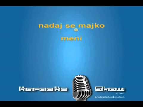 Karaoke SABAN SAULIC   RASIRI RUKE O MAJKO STARA