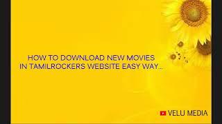 How to download new HD films in tamilrockers website in easy method