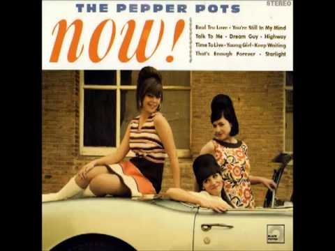 The Pepper Pots - Time To Live